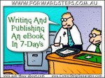 How to Write and Publish Your Own eBook...in as Little as 7-Days