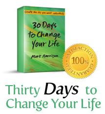 Effortless Abundance: Thirty Days To Change Your Life
